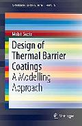 Design of Thermal Barrier Coatings: A Modeling Approach (Springerbriefs in Materials)