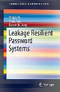 Leakage Resilient Password Systems (Springerbriefs in Computer Science)
