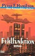 Der Armageddon-zyklus. Fehlfunktion by Peter F. Hamilton