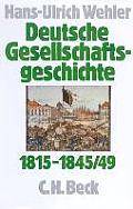 Deutsche Gesellschaftsgeschichte 1815 - 1845/49