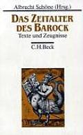 Das Zeitalter Des Barock Texte Und Zeugnisse