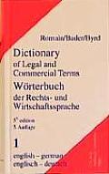 Dictionary of Legal and Commercial Terms Worterbuch der Rechts-und Wirtschaftssprache 5th Edition Part I English-German Englisch-Deutsch