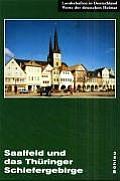 Saalfeld Und Das Thüringer Schiefergebirge