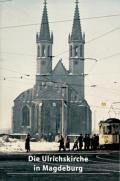 Die Ulrichskirche in Magdeburg