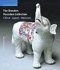 Dresden Porcelain Collection: China, Japan, Meissen