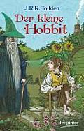 Der Kleine Hobbit by J R R Tolkien