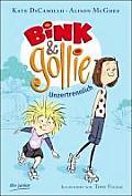 Bink & Gollie Unzertrennlich