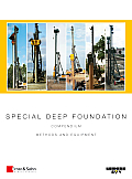 Special Deep Foundation Package Vol I and II: Compendium Methods and Equipment
