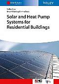 Solar and Heat Pump Systems for Houses (Solar Heating and Cooling)