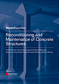Reconditioning and Maintenance of Concrete Structures (Beton-Kalender)