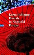 Damals In Nagasaki = When We Were Orphans