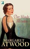 Der Blinde Morder / The Blind Assassin