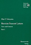 Slavistische Studienb'ucher, #18: Russian Peasant Letters: Texts and Contexts