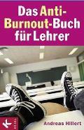 Das Anti-Burnout-Buch für Lehrer