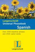 Langenscheidt Universal Phrasebook: Spanish (Langenscheidt Universal Phrasebooks)