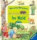 Im Wald Mein erstes Woerterbuch
