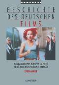 Geschichte Des Deutschen Films Zweite Auflage