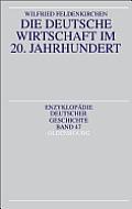 Die Deutsche Wirtschaft Im 20. Jahrhundert