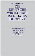 Die Deutsche Wirtschaft Im 16. Jahrhundert