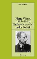Pierre Vi?not (1897-1944): Ein Intellektueller in Der Politik