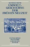 Umweltgeschichte Der Fr?hen Neuzeit