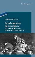 Zwischenstation judensiedlung: Verfolgung Und Deportation Der J?dischen M?nchner 1941-1945