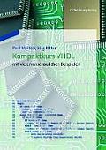 Kompaktkurs VHDL: Mit Vielen Anschaulichen Beispielen