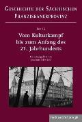 Vom Kulturkampf Bis Zum Anfang Des 21. Jahrhunderts