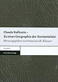 Claude Raffestin - Zu Einer Geographie Der Territorialitat