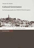 Erdkundliches Wissen #149: Cultural Governance: Zur Kulturgeographie Des UNESCO-Welterberegimes