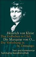 Das Erdbeben in Chili, Die Marquise Von O..., Die Verlobung in ST. Domingo Suhrkamp-basisbibliothek (09 Edition)