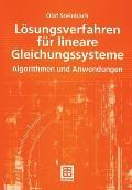 Losungsverfahren Fur Lineare Gleichungssysteme: Algorithmen Und Anwendungen