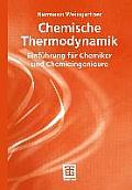 Chemische Thermodynamik: Einf Hrung F R Chemiker Und Chemieingenieure (Studienb Cher Chemie)