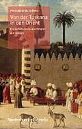 Von Der Toskana in Den Orient: Ein Renaissance-Kaufmann Auf Reisen