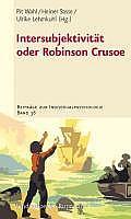 Beitrage Zur Individualpsychologie #36: Intersubjektivitat Oder Robinson Crusoe