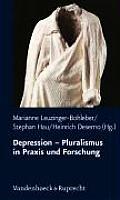 Schriften D. Sigmund-Freud-Inst. Reihe 1: Klinische Psychoan #1: Depression - Pluralismus in Praxis Und Forschung
