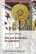 Zeit Und Zeitlichkeit Im Judentum: Aus Dem Franzosischen Von Marianne Muhlenberg