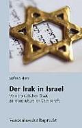 Judische Religion, Geschichte Und Kultur #13: Der Irak in Israel: Vom Zionistischen Staat Zur Transkulturellen Gesellschaft