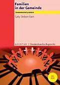 Gemeindearbeit Praktisch #2: Familien in Der Gemeinde: Mit CD, Kopiervorlagen, Din A4