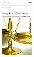 Evangelisches Kirchenrecht: Eine Einfuhrung in Die Theologischen Grundglagen