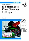 Bioinformatics - From Genomes to Drugs: Volume I, Basic Technologies; Volume II, Applications (2-Volume Set)