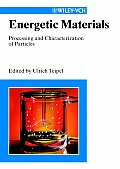 Energetic Materials: Particle Processing and Characterization