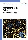 Nanocomposite Science and Technology
