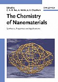The Chemistry of Nanomaterials: Synthesis, Properties and Applications