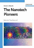Nanotech Pioneers: Where Are They Taking Us?