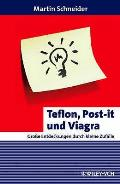 Teflon, Post-it Und Viagra