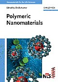 Nanomaterials for the Life Sciences #10: Polymeric Nanomaterials