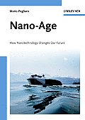 Nano-Age: How Nanotechnology Changes Our Future