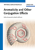 Aromaticity and Other Conjugation Effects