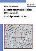 Electromagnetic Fields - Restrictions and Approximation
